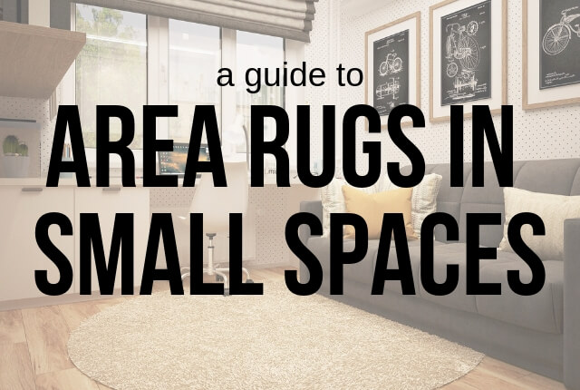 A Guide To Area Rugs In Small Es