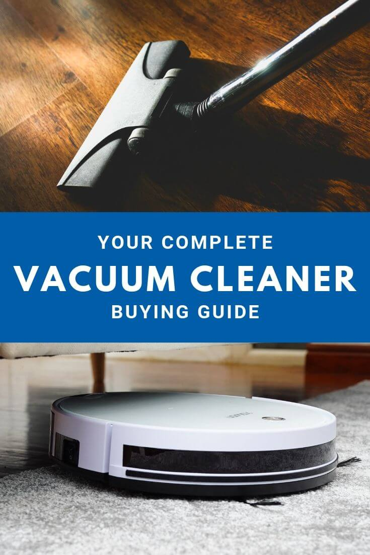 your complete vacuum cleaner buying guide