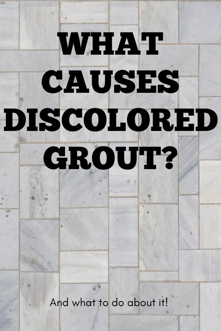 What Causes Discolored Grout