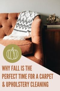 Why Fall is the Perfect Time for a Carpet and Upholstery Cleaning