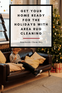 Get Your Home Ready for the Holidays With Area Rug Cleaning